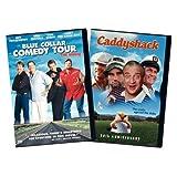 Blue Collar Comedy & Caddyshack