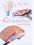 The Ballymaloe Breadbook, Tim Allen and Darina Allen, 0717129314