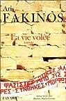 La Vie volée par Fakinos