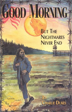 Good Morning: but the Nightmares Never End