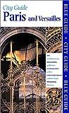 Paris & Versailles 10e (Blue Guide Paris)