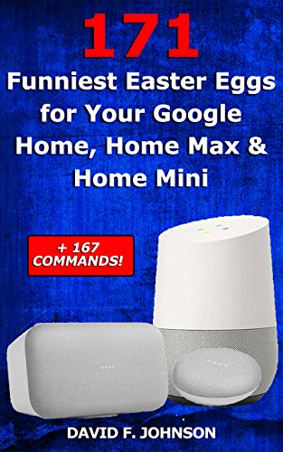 Home Max /& Home Mini 167 Commands! 171 Funniest Easter Eggs for Your Google Home