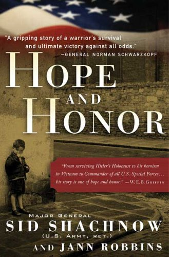 Hope and Honor: A Memoir of a Soldier's Courage and Survival
