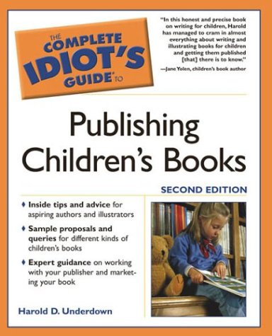 Pdf Reference The Complete Idiot's Guide to Publishing Children's Books, Second Edition
