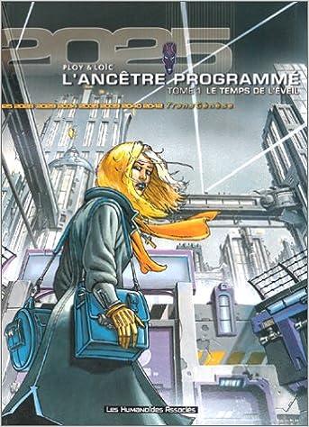 Livres gratuits en ligne L'Ancêtre programmé, tome 1 : Le temps de l'éveil pdf, epub