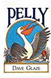 Pelly, Dave Glaze and Coteau Books Staff, 155050049X