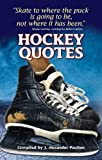 Hockey Quotes, J. Alexander Poulton, 1897277350