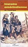 Pour une histoire amérindienne de l'Amérique par Georges E. Sioui