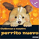 Cuidemos a Nuestro Perrito Nuevo, Nuria Roca and Rosa M. Curto, 0764134566