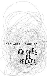 Atolones de pelusa (Spanish Edition)