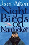 Night Birds On Nantucket (The Wolves Of Willoughby Chase Sequence)