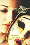The Masquerade Is Over, Luzelenia Casanova, 0982733909