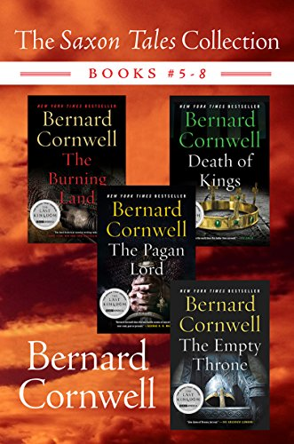 (The Saxon Tales Collection: Books #5-8: The Burning Land, Death of Kings, The Pagan Lord, and The Empty Throne)