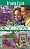 img - for French Twist (Delta Justice, Book 10) book / textbook / text book