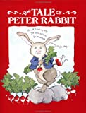 The Tale of Peter Rabbit, Beatrix Potter, 0893751022