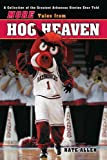 More Tales from Hog Heaven, Nate Allen, 1582617104