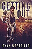 Download Getting Out: A Post-Apocalyptic EMP Survival Thriller (The EMP Book 1) in PDF ePUB Free Online
