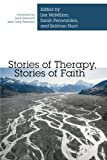 img - for Stories of Therapy, Stories of Faith book / textbook / text book