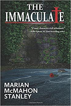 The Immaculate by Marian McMahon Stanley (2016-02-23)