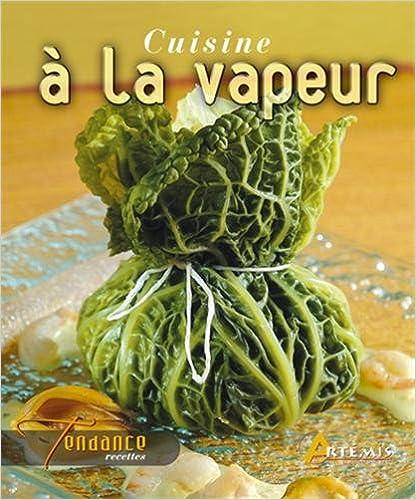 Cuisine à la vapeur - Hervé Chaumeton sur Bookys