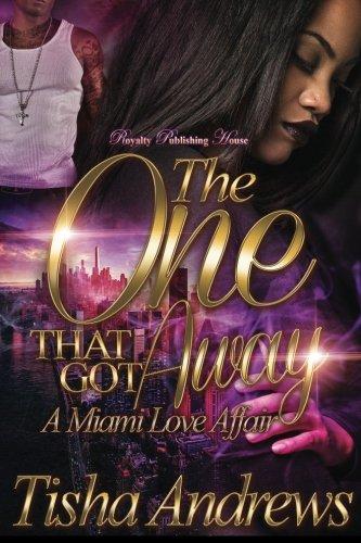 The One That Got Away:  A Miami Love Affair (Volume 1) pdf epub