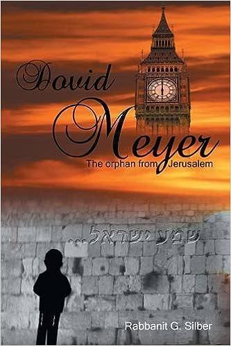 Dovid Meyer: The Orphan from Jerusalem
