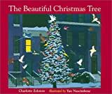 The Beautiful Christmas Tree, Charlotte Zolotow, 0613371372