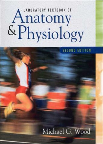 Laboratory Textbook of Anatomy and Physiology (2nd Edition)
