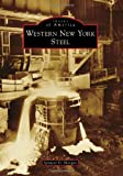 Western New York Steel, Spencer D. Morgan, 1467120707