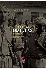 Holocausto brasileiro: Genocídio: 60 mil mortos no maior hospício do Brasil Capa comum