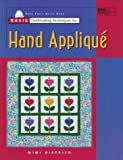 Basic Quiltmaking Techniques for Hand Applique