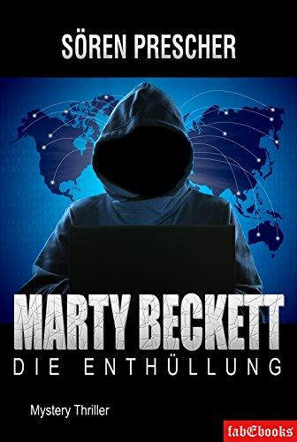 Marty Beckett: Die Enthüllung: Mystery Thriller (German Edition)
