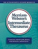 Merriam-Webster's Intermediate Thesaurus, Merriam-Webster, 0877790760