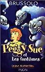 Peggy Sue et les fant�mes: Le jour du...