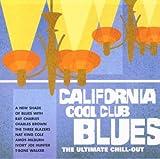 Various: California Cool Club Blues (Audio CD)