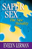Safer Sex, Evelyn Lerman, 1885356668