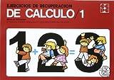 img - for Ejercicios de Recuperaci n de C lculo 1 book / textbook / text book