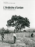 L'Ardèche d'antan