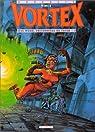 Vortex, tome 1 : Tess Wood, prisonnière du futur par Vince