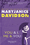 You and I, Me and You (Cadence Jones Book 3)