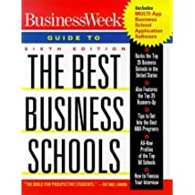 Business Week's Guide to the Best Business Schools with CDROM (Business Week Guide to the Best Business Schools)