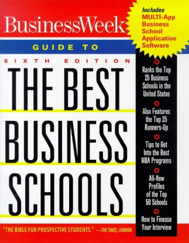 Business Week Guide to The Best Business Schools