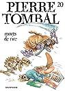 Pierre Tombal, tome 20 : Morts de rire par Hardy