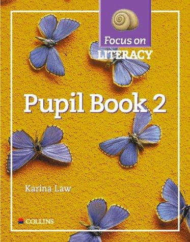 Focus on Literacy: Pupil Textbook Bk.2