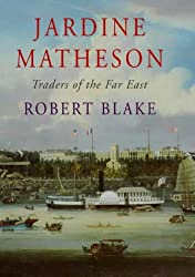 Jardine Matheson: Traders of the Far East