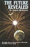 The Future Revealed, McKeever, James, 0866940995