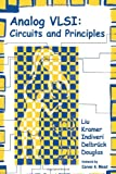 Analog VLSI: Circuits and Principles