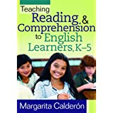 Teaching Reading & Comprehension to English Learners, K 5