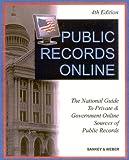 Public Records Online, Michael L. Sankey and Peter J. Weber, 1889150371