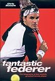 Fantastic Federer, Christine Bowers, 1844542785